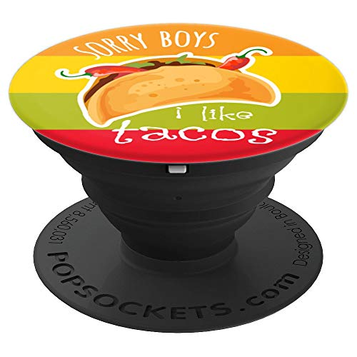 Sorry Boys I Like Tacos Funny Lesbian Pride Mexican Food PopSockets Grip and Stand for Phones and Tablets