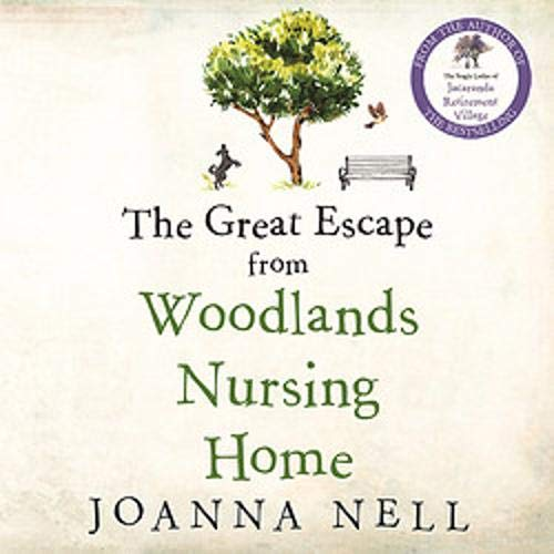 The Great Escape from Woodlands Nursing Home  By  cover art