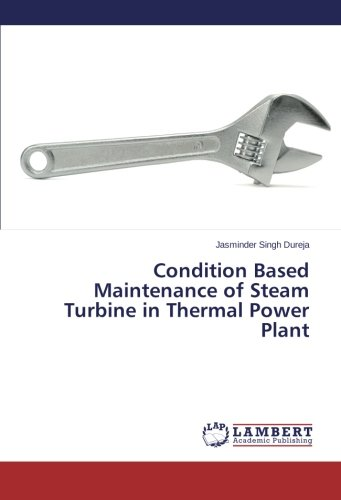 Condition Based Maintenance of Steam Turbine in Thermal Power Plant
