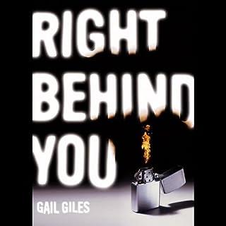 Right Behind You                   Autor:                                                                                                                                 Gail Giles                               Sprecher:                                                                                                                                 Joshua Swanson                      Spieldauer: 4 Std. und 58 Min.     1 Bewertung     Gesamt 3,0