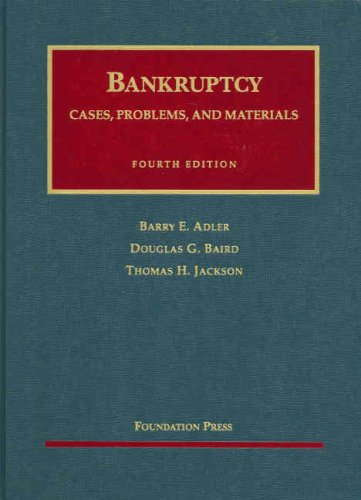 Bankruptcy: Cases, Problems, and Materials (University Casebook Series)