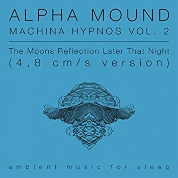 Machina Hypnos, Vol. 2