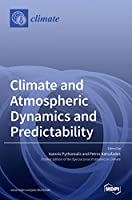 Climate and Atmospheric Dynamics and Predictability