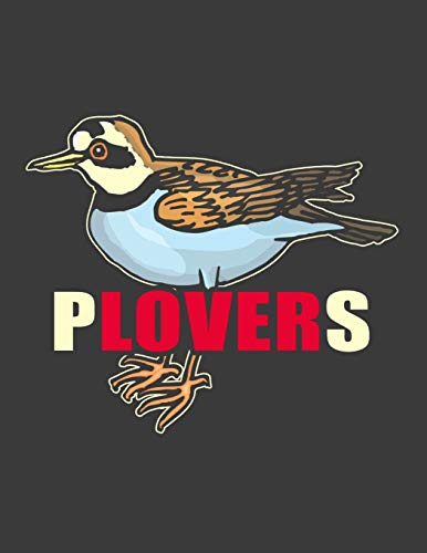 Plovers: Piping Plover notebook. 8.5 x 11 size 120 lined pages Bird Lover gift for a piping plover lover Or birder, birdwatcher.Piping Plover journal.Ornithologist gifts.