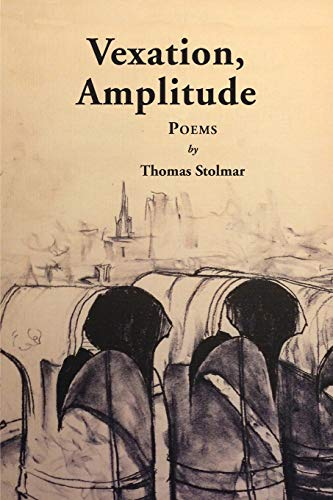 Vexation, Amplitude: Poems