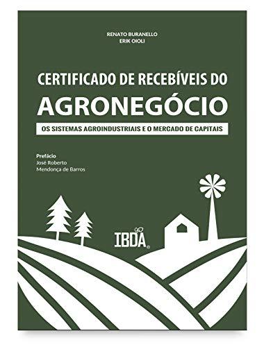 Certificado de recebíveis do agronegócio: os sistemas agroindustriais e o mercado de capitais