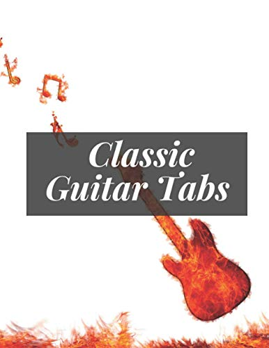 Classic Guitar Tabs: Guitar Music Paper Notebook