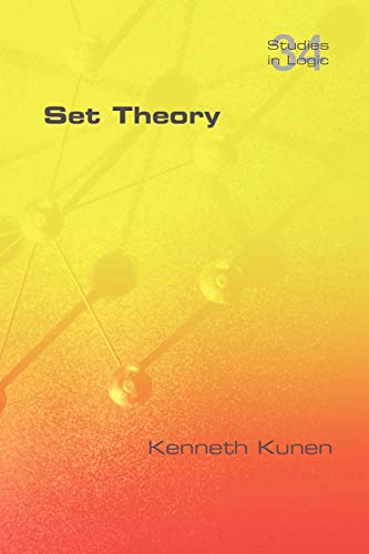Compare Textbook Prices for Set Theory Studies in Logic: Mathematical Logic and Foundations Revised ed. Edition ISBN 9781848900509 by Kunen, Kenneth