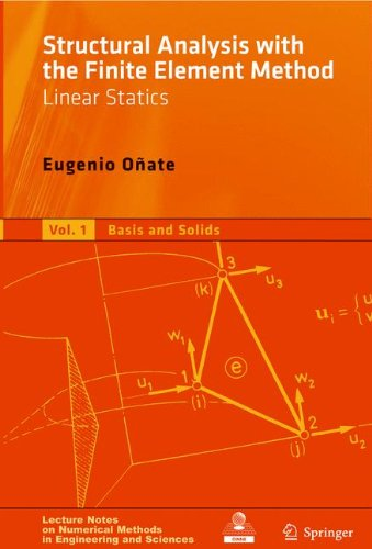 Structural Analysis with the Finite Element Method. Linear Statics: Volume 2: Beams, Plates and Shells (Lecture Notes on Numerical Methods in Engineering and Sciences, Band 2)