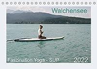 Faszination Yoga - SUP (Tischkalender 2022 DIN A5 quer): Yoga Uebungen mit SUP auf dem Walchensee (Monatskalender, 14 Seiten )