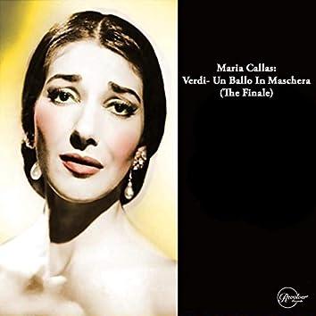 Maria Callas: Verdi- Un Ballo In Maschera (The Finale) [feat. Orchestra del Teatro alla Scala di Milano]