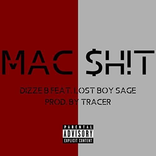 Dizze B feat. Lost Boy Sage
