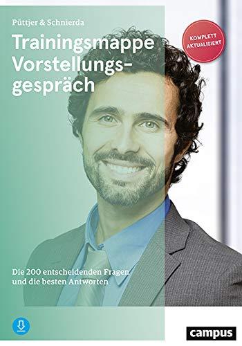 Trainingsmappe Vorstellungsgespräch: Die 200 entscheidenden...