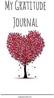 My Gratitude Journal: 6x9 Love Tree Gratitude Notebook , 120 Pages Gratitude Notebook Tree Of Love