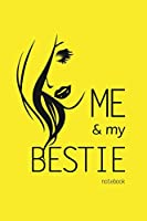 Me and My Bestie Notebook, Blank Write-in Journal, Dotted Lines, Wide Ruled, Medium (A5) 6 x 9 In (Yellow)