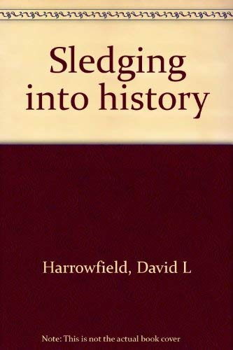 Sledging into history