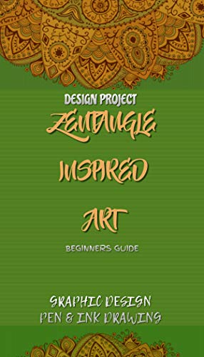 Zentangle Inspired Art Beginners Guide Design Project (English Edition)