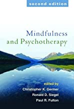 Mindfulness and Psychotherapy, Second Edition