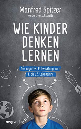 Wie Kinder denken lernen: Die kognitive Entwicklung vom 1. bis zum 12. Lebensjahr