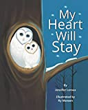 My Heart Will Stay