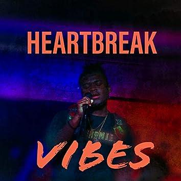 Heartbreak Vibes