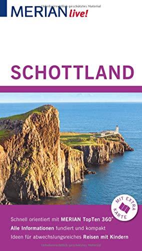 MERIAN live! Reiseführer Schottland: Mit Extra-Karte zum Herausnehmen
