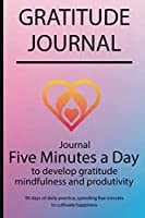 Gratitude journal: Journal Five minutes a day to develop gratitude, mindfulness and productivity By Simple Live 7361