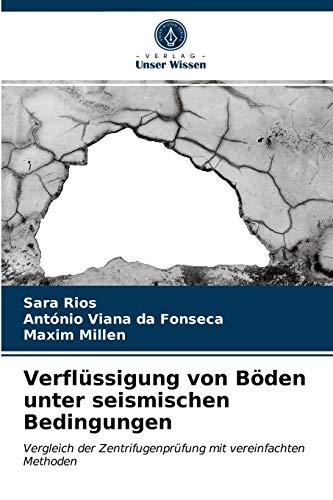 Verflüssigung von Böden unter seismischen Bedingungen: Vergleich der Zentrifugenprüfung mit vereinfachten Methoden