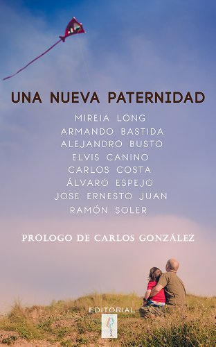 Una nueva paternidad (Spanish Edition)