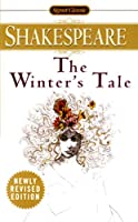 The Winter's Tale (Signet Classic Shakespeare)