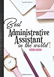 Best Administrative Assistant In The World: Administrative Professionals Day Women Thank You Appreciation Gift Idea|Cute Dreams Tracker & Life Goals Setting Planner Inspirational Notebook
