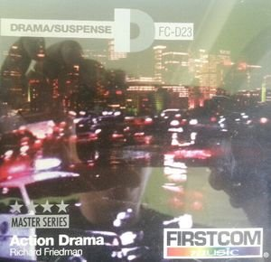 Action Drama - Richard Friedman - Firstcom Music Drama Suspense 23 - Production Music - FC-D23
