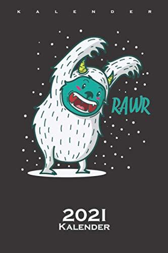 Yeti Monster erschrecken im Schnee Kalender 2021: Jahreskalender für Freunde der kühlen und eisigen Jahreszeit