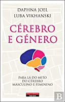 Cérebro e Género (Portuguese Edition)