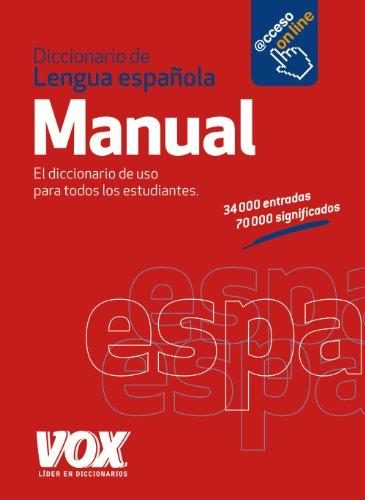 Diccionario Manual de la Lengua Española (Vox - Lengua Española - Diccionarios Generales)
