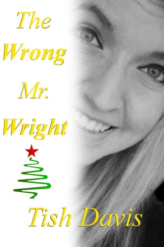 The Wrong Mr. Wright (Sweet Christian Romance Series)