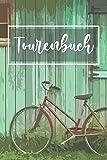 Tourenbuch: Fahrrad Tourenbuch: Fahrradtour Radtour Tagebuch Notizbuch Für Radsportler, Radfahrer Und Fahrrad Fans deren Herz für ihr Rad schlägt. Der ideale Tourenplaner.