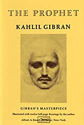 The Prophet (A Borzoi Book): Kahlil Gibran