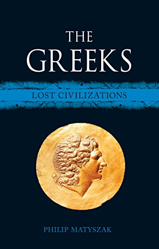 The Greeks: Lost Civilizations