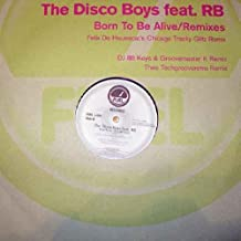 Born To Be Alive (Remixes) - Disco Boys, The Feat. RB* 12