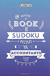 The Best Ever Book of Sudoku Puzzles for Accountants