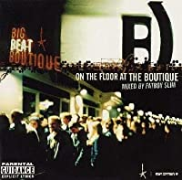 On the Floor at the Boutique by Fatboy Slim (1998-07-29)