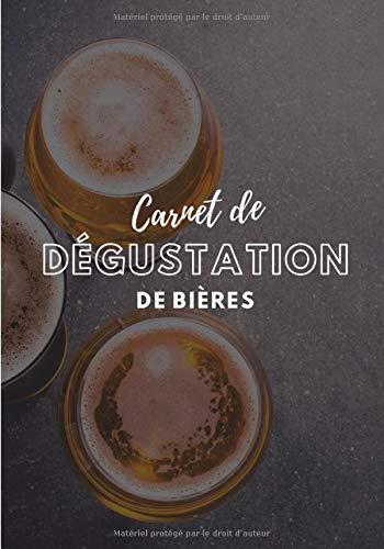 Carnet de dégustation de bières: cahier pré-rempli à compléter avec les caractéristiques de vos bières préférées - journal de bord pour brasseurs, ... - format pratique 7