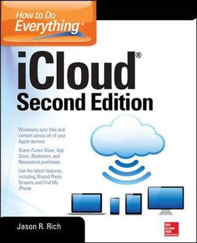 Compare Textbook Prices for How to Do Everything: iCloud, Second Edition 2 Edition ISBN 9780071825047 by Rich, Jason