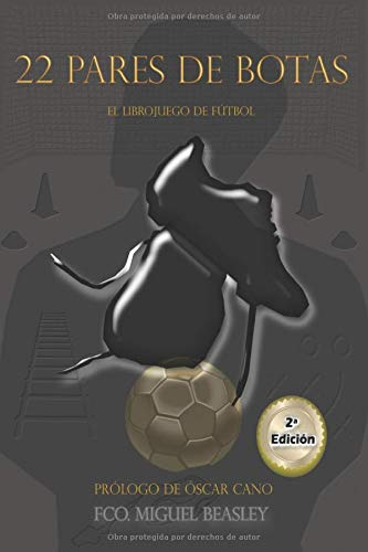 22 PARES DE BOTAS: El librojuego de Fútbol