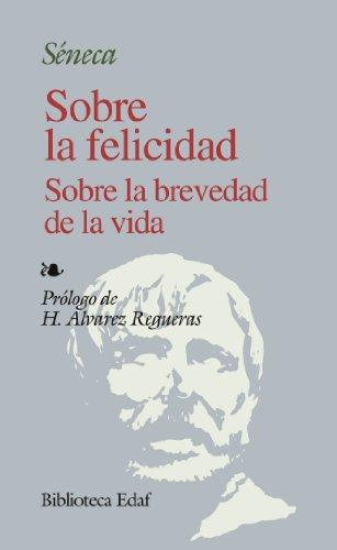 Sobre La Felicidad S/La Brevedad D La V. (Biblioteca Edaf)