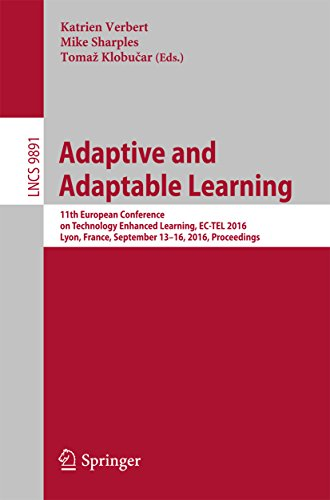 Adaptive and Adaptable Learning: 11th European Conference on Technology Enhanced Learning, EC-TEL 2016, Lyon, France, September 13-16, 2016, Proceedings ... Science Book 9891) (English Edition)