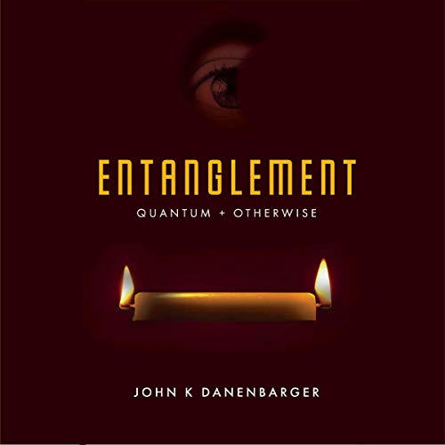 Entanglement-Quantum and Otherwise audiobook cover art