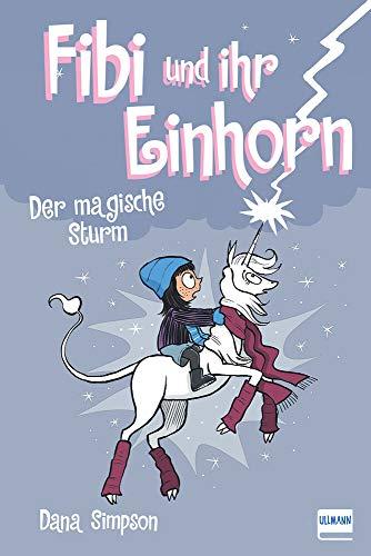 Fibi und ihr Einhorn (Bd.6) - Das magische Unwetter,(Comics für Kinder)