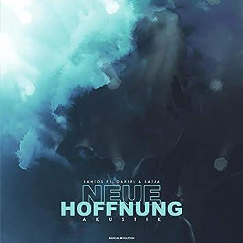 Neue Hoffnung (Akustik) [feat. Daniel Richert & Katja Epp]